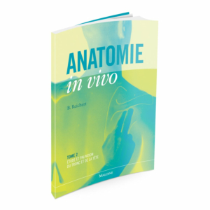 ANATOMIE in vivo - Tome 2