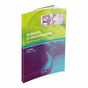 Massages et Massothérapie - 2ème édition