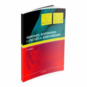Montages, suspensions et circuits en kinésithérapie