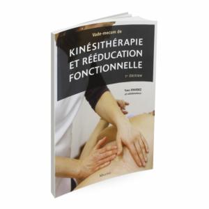 Vade-mecum de kinésithérapie et de rééducation fonctionnelle